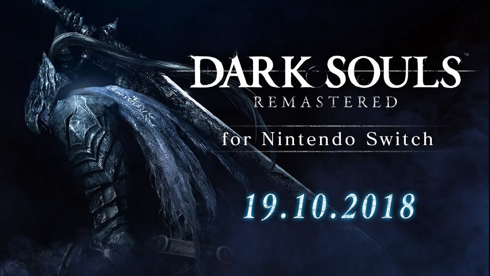 Dark Souls Remastered for Switch Release Date Confirmed!